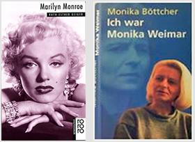 zwei Büchertitel: Marilyn Monroe Biographie - Ich war Monika Weimar